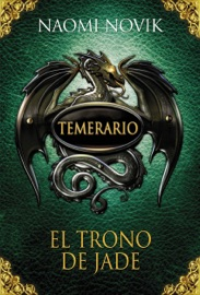 El trono de jade (Temerario 2) PDF Download