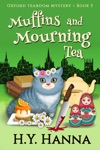 Muffins And Mourning Tea Oxford Tearoom Mysteries  Book 5