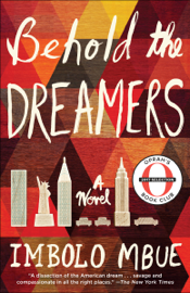 Behold the Dreamers (Oprah's Book Club) book