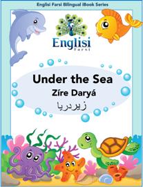 Englisi Farsi Bilingual eBook Series: Under the Sea book