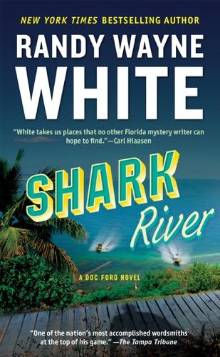 Randy Wayne White - Shark River