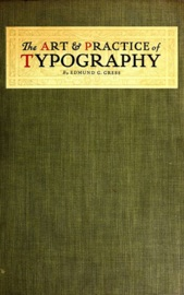 The Art And Practice Of Typography A Manual Of American Printing