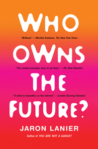 Who Owns the Future? ebook