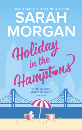 Sarah Morgan - Holiday in the Hamptons