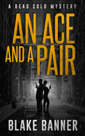 An Ace and A Pair: A Dead Cold Mystery book