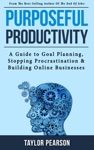 Purposeful Productivity