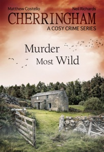 Cherringham - Murder Most Wild