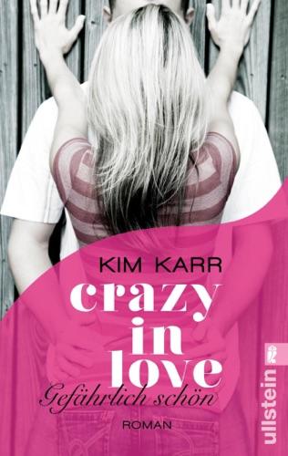 Kim Karr - Gefährlich schön - Crazy in Love 1