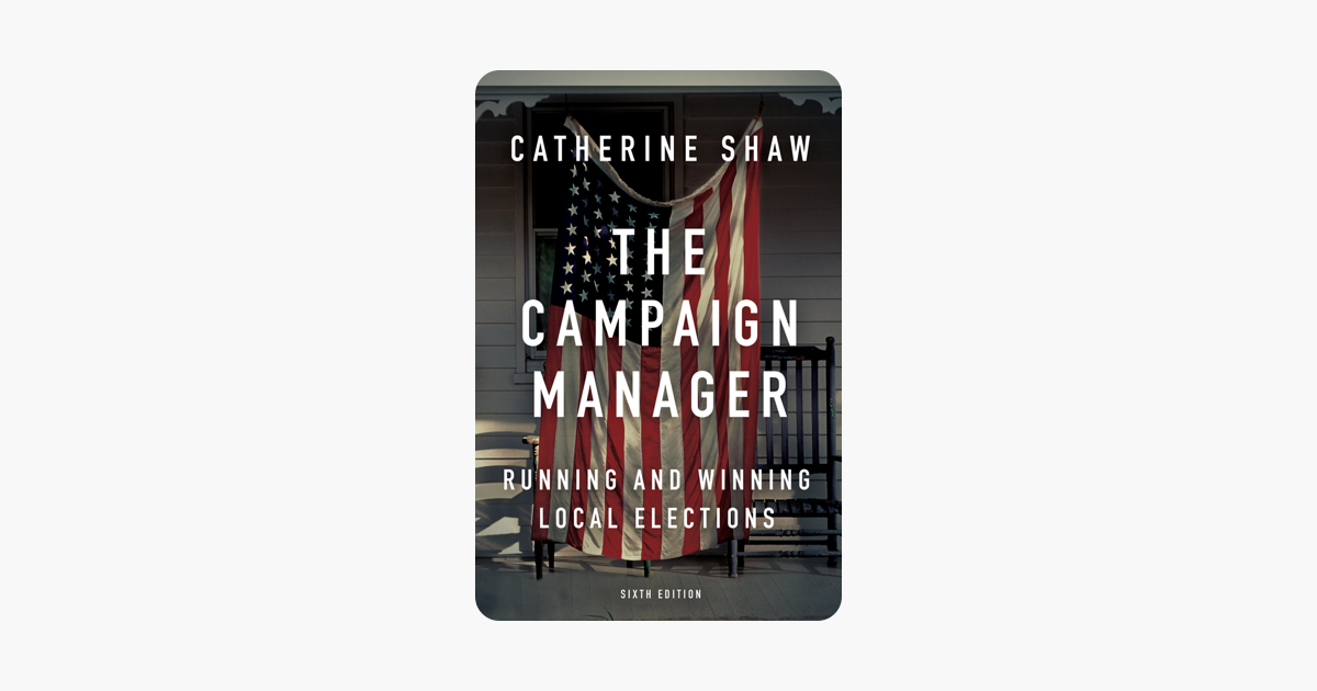 The Campaign Manager - Catherine Shaw