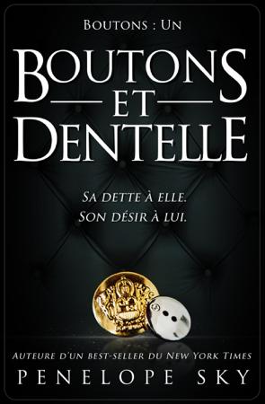 Boutons et dentelle - Penelope Sky