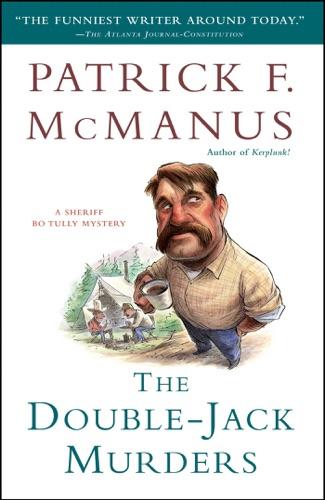 Patrick F. McManus - The Double-Jack Murders