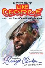 Brothas Be, Yo Like George, Ain't That Funkin' Kinda Hard On You?