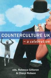 COUNTERCULTURE UK – A CELEBRATION