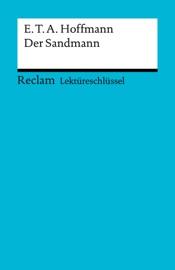 Lektüreschlüssel. E. T. A. Hoffmann: Der Sandmann
