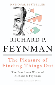 The Pleasure of Finding Things Out book