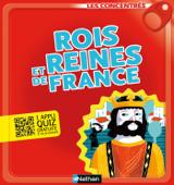 Rois et reines de France - Les Concentrés