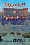 Standoff At Apache Butte