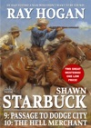 Shawn Starbuck Double Western 5 Passage To Dodge City  The Hell Merchant