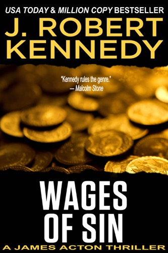 J. Robert Kennedy - Wages of Sin