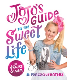 Jojo S Guide To The Sweet Life
