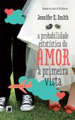 A probabilidade estatística do amor à primeira vista Book Cover