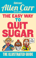 Allen Carr - The Easy Way to Quit Sugar artwork
