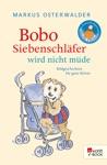 Bobo Siebenschlfer Wird Nicht Mde