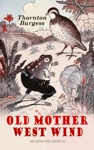 Old Mother West Wind Illustrated Edition
