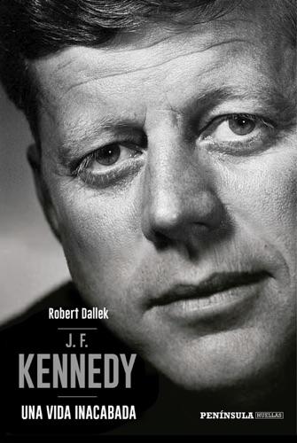 Robert Dallek - J.F. Kennedy
