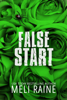 Meli Raine - False Start artwork