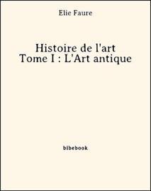 Histoire De L Art Tome I L Art Antique