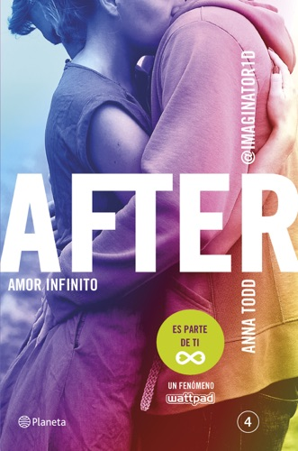 Anna Todd - After. Amor infinito (Serie After 4)
