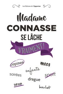 Madame Connasse se lâche vraiment ! La couverture du livre martien