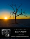 The Friedman Archives Guide To Sonys A6500