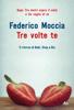 Federico Moccia - Tre volte te artwork
