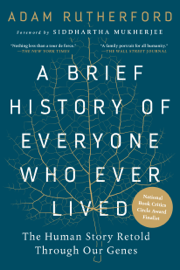 A Brief History of Everyone Who Ever Lived book