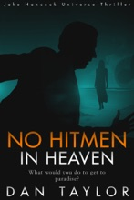 No Hitmen in Heaven: An Explosive Crime Thriller (Jake Hancock Universe Thriller)