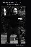 Advanced Tai Chi And Chi Kung