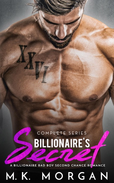 Billionaire's Secret - Complete Series - M.K. Morgan book cover