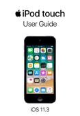 iPod touch User Guide for iOS 11.3