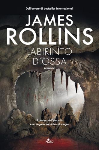 James Rollins - Labirinto d'ossa