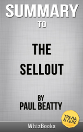 The Sellout: A Novel by Paul Beatty (Trivia/Quiz Reads)