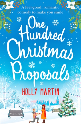 Holly Martin - One Hundred Christmas Proposals