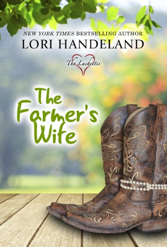 The Farmer's Wife - Lori Handeland - Lori Handeland