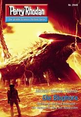 Perry Rhodan 2949: Die Biophore (Heftroman)