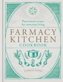 Farmacy Kitchen Cookbook