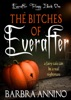 The Bitches of Everafter - A dark princess fairy tale