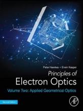 Principles of Electron Optics, Volume 2 (Enhanced Edition)