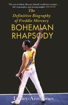 Freddie Mercury: The Definitive Biography - Lesley-Ann Jones book