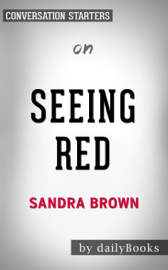 Seeing Red by Sandra Brown: Conversation Starters